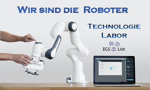 IGS List Projektschule Robotik- und Technologielabor